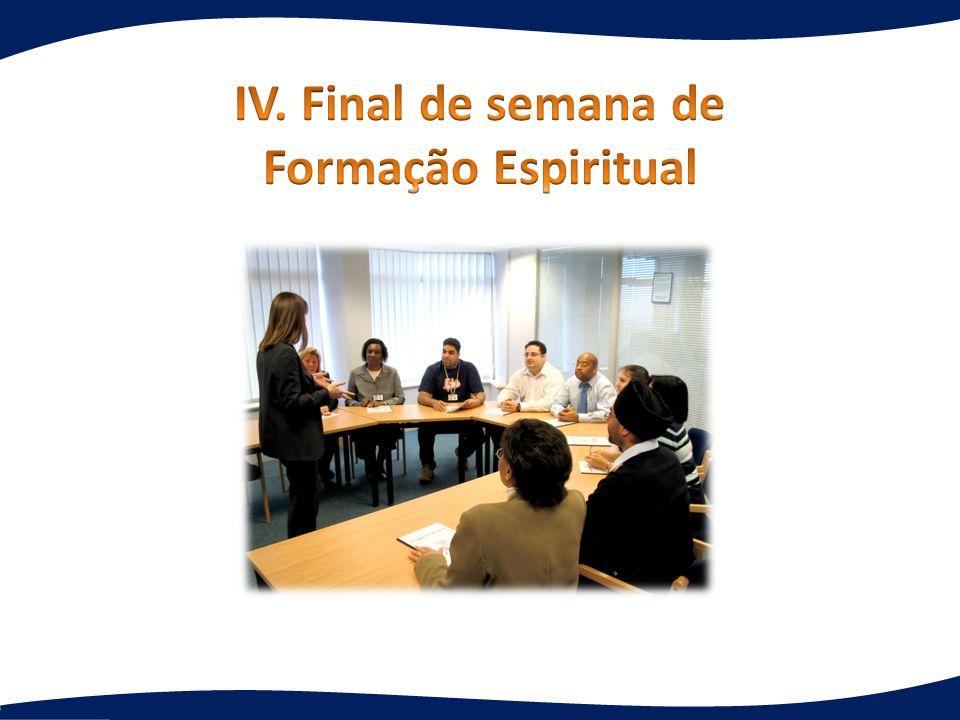 IV. Final de semana de Formação Espiritual