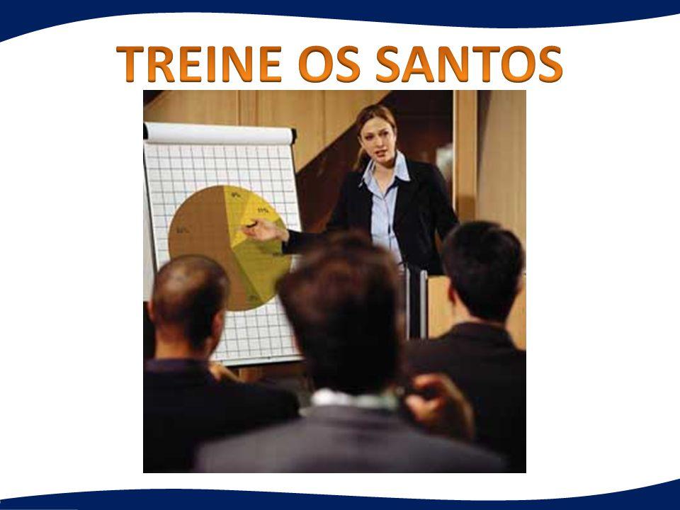 TREINE OS SANTOS