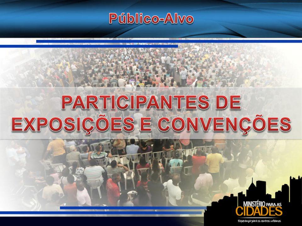 PARTICIPANTES DE EXPOSIÇÕES E CONVENÇÕES