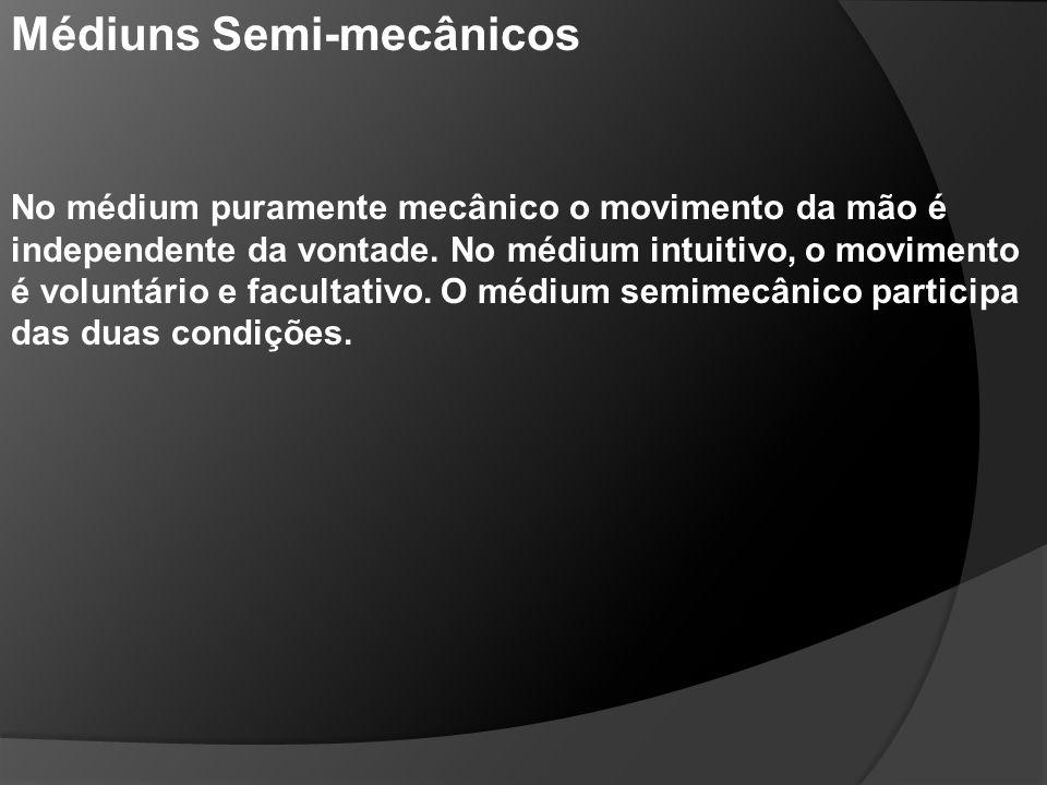 Médiuns Semi-mecânicos