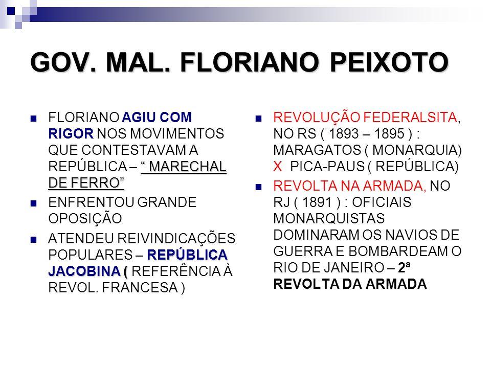 GOV. MAL. FLORIANO PEIXOTO