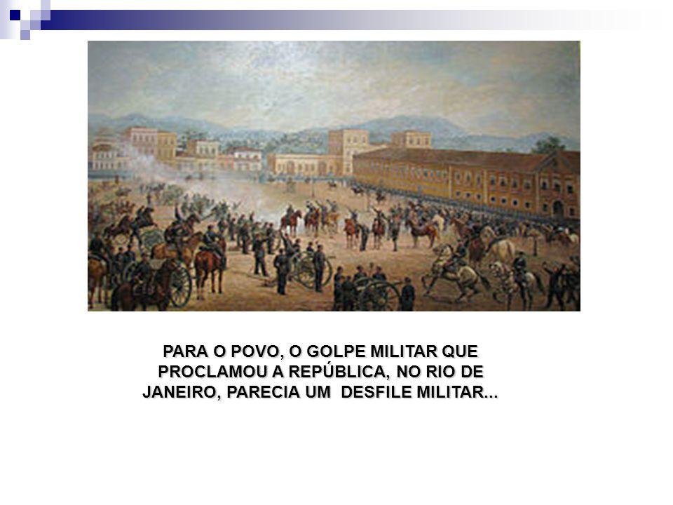 JANEIRO, PARECIA UM DESFILE MILITAR...