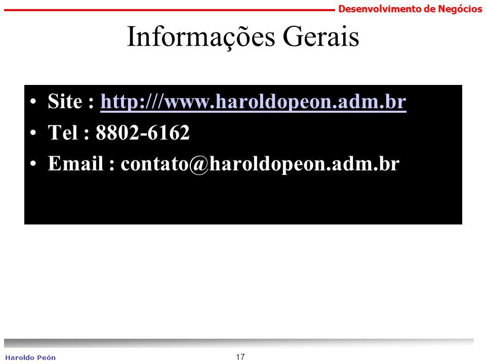 Informações Gerais Site : http:///www.haroldopeon.adm.br