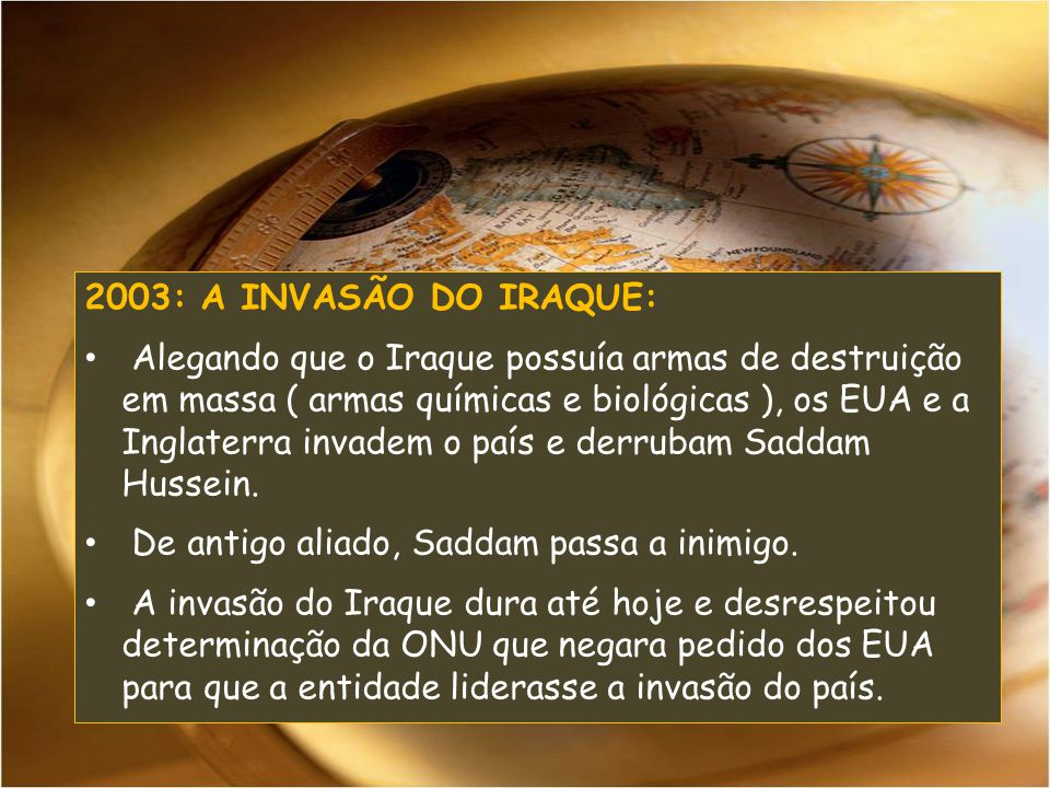 2003: A INVASÃO DO IRAQUE: