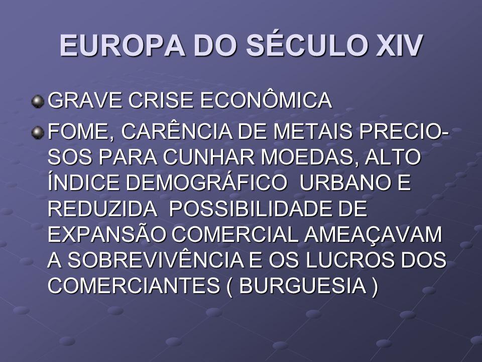 EUROPA DO SÉCULO XIV GRAVE CRISE ECONÔMICA