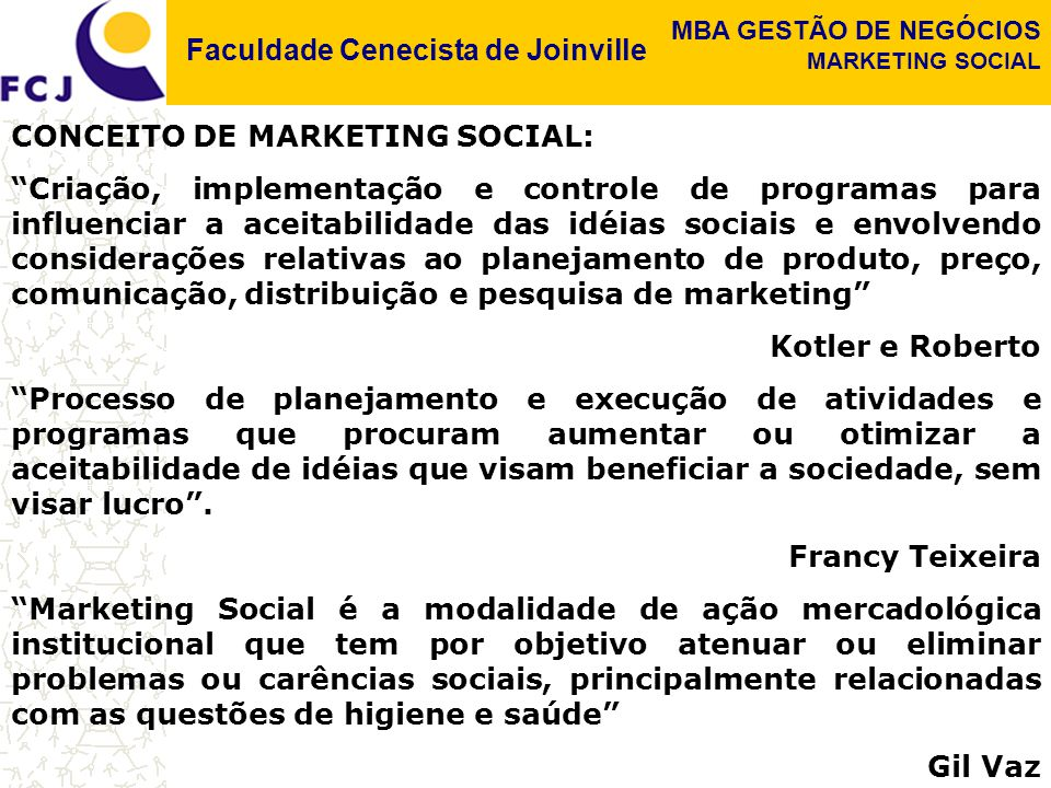 CONCEITO DE MARKETING SOCIAL:
