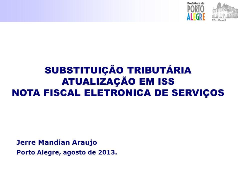 Jerre Mandian Araujo Porto Alegre, agosto de 2013.