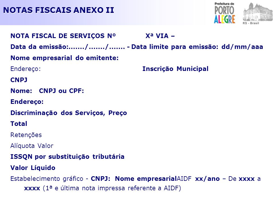NOTAS FISCAIS ANEXO II NOTA FISCAL DE SERVIÇOS Nº Xª VIA –