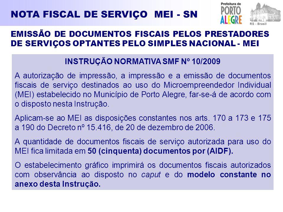 INSTRUÇÃO NORMATIVA SMF Nº 10/2009