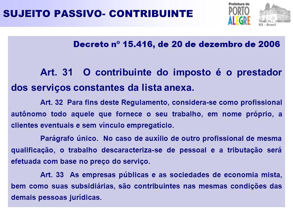 SUJEITO PASSIVO- CONTRIBUINTE