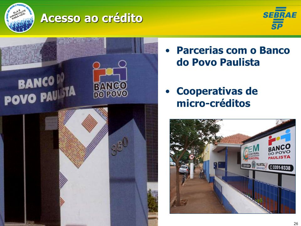 Acesso ao crédito Parcerias com o Banco do Povo Paulista
