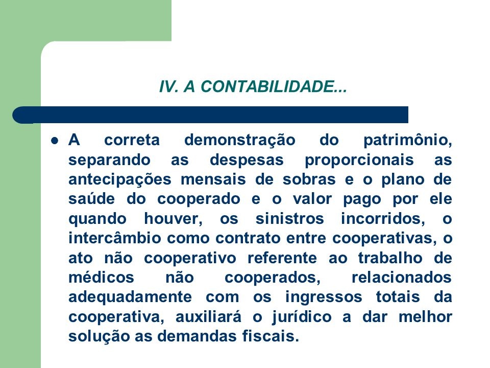 IV. A CONTABILIDADE...