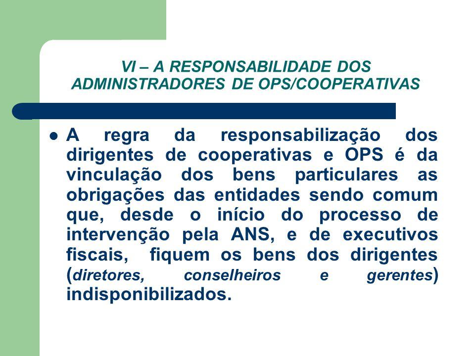 VI – A RESPONSABILIDADE DOS ADMINISTRADORES DE OPS/COOPERATIVAS