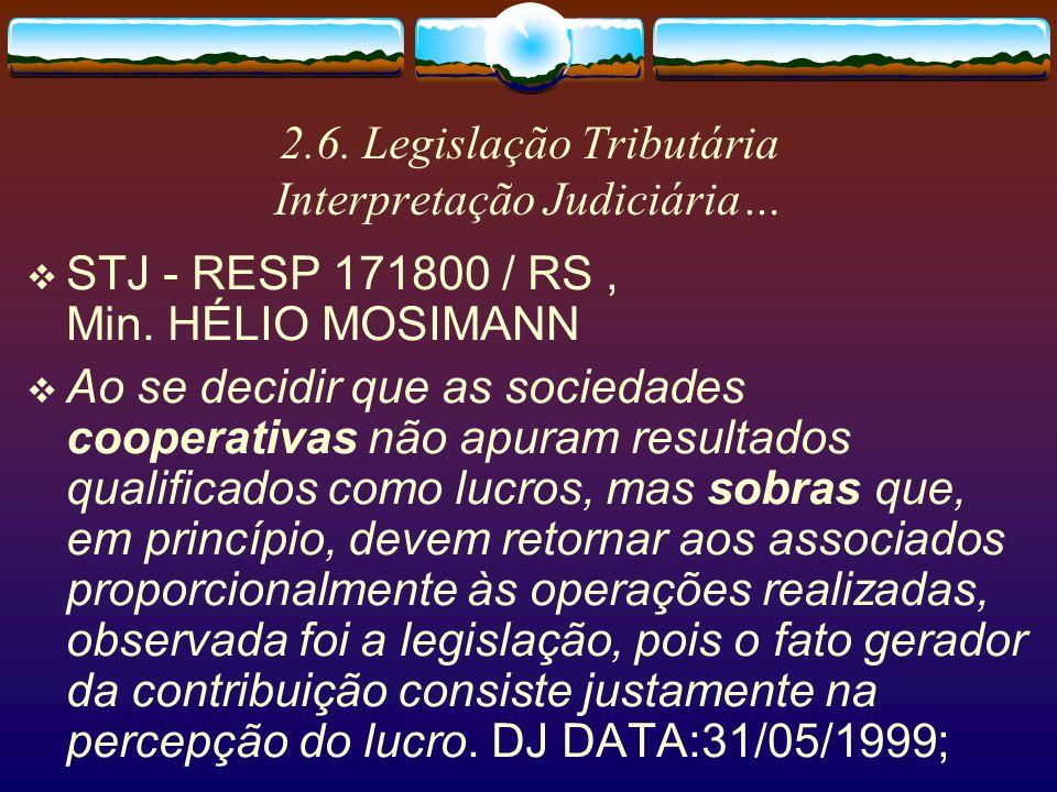 2.6. Legislação Tributária Interpretação Judiciária…