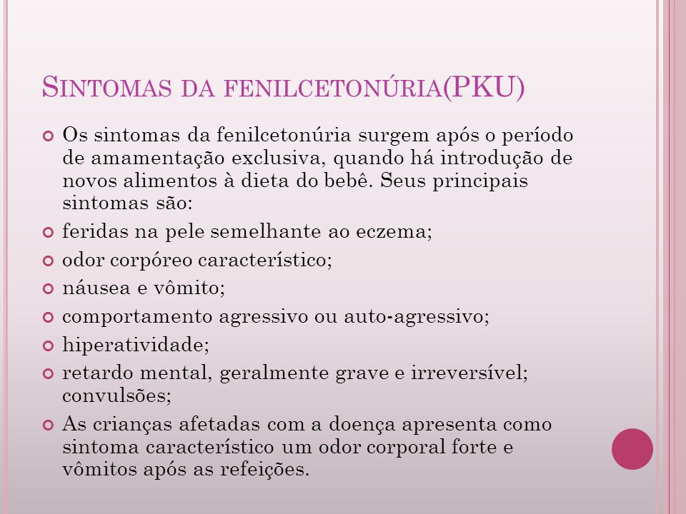 Sintomas da fenilcetonúria(PKU)