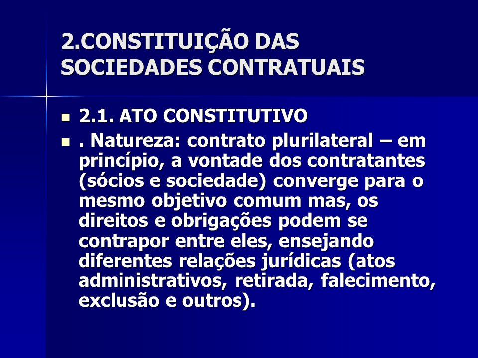 2.CONSTITUIÇÃO DAS SOCIEDADES CONTRATUAIS