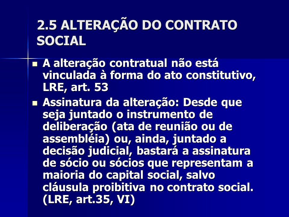 2.5 ALTERAÇÃO DO CONTRATO SOCIAL