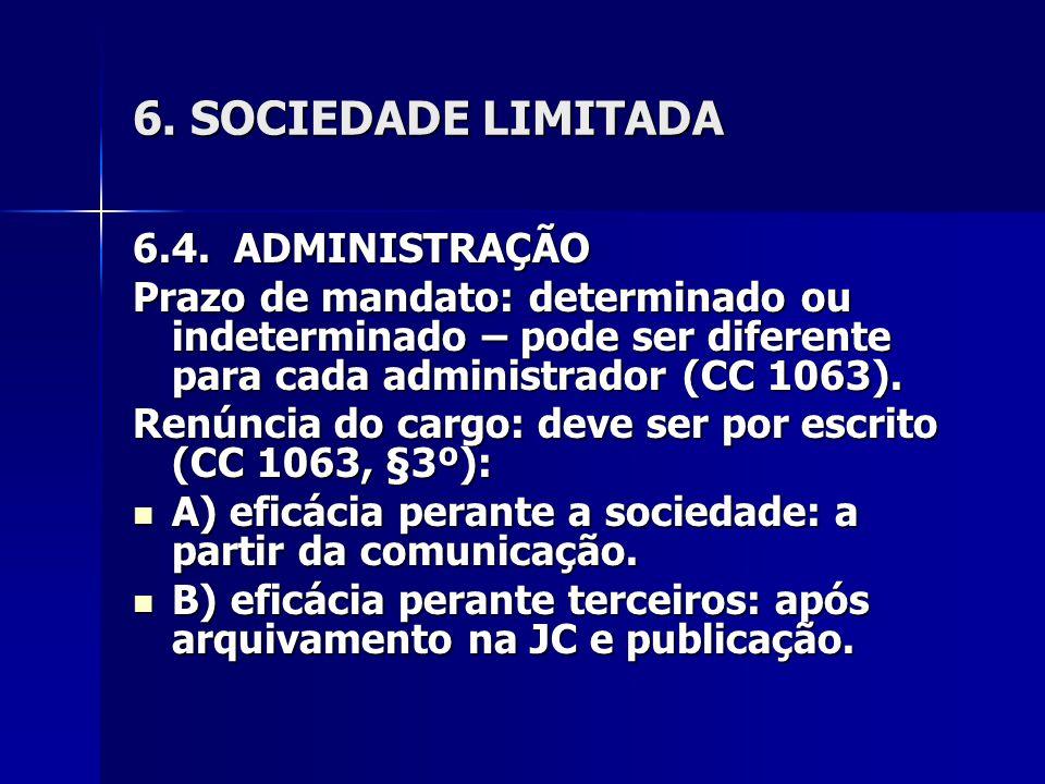 6. SOCIEDADE LIMITADA 6.4. ADMINISTRAÇÃO
