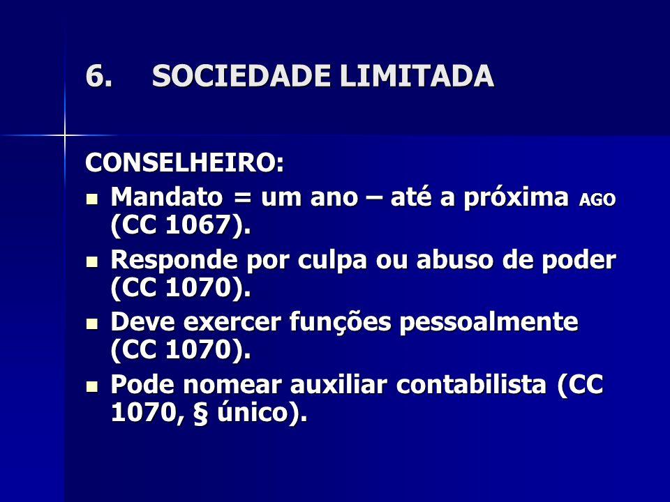 SOCIEDADE LIMITADA CONSELHEIRO: