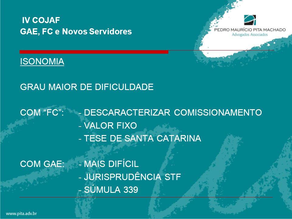 IV COJAF GAE, FC e Novos Servidores