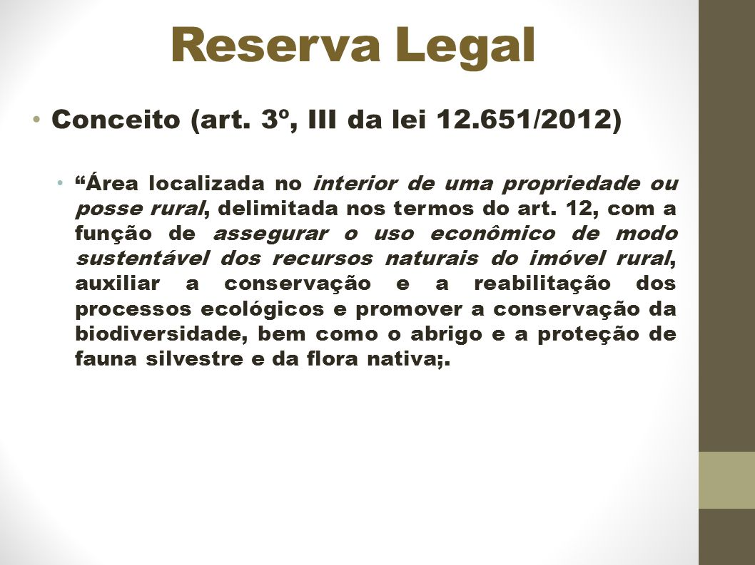 Reserva Legal Conceito (art. 3º, III da lei 12.651/2012)