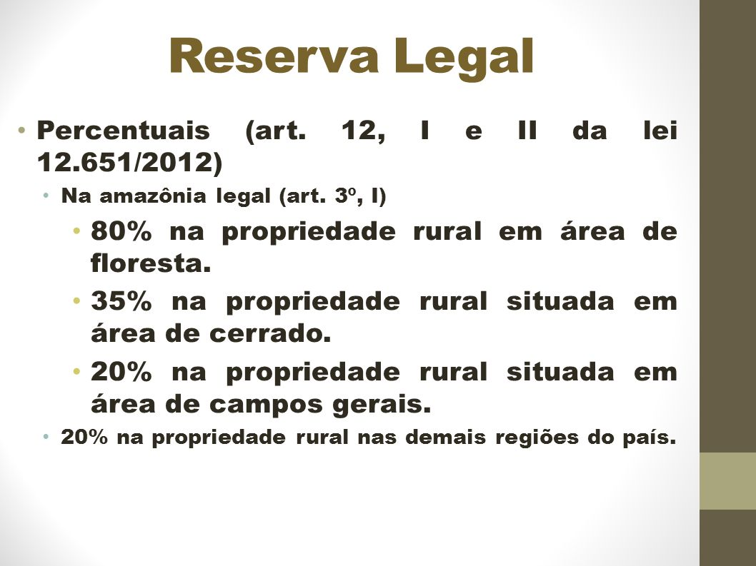 Reserva Legal Percentuais (art. 12, I e II da lei 12.651/2012)