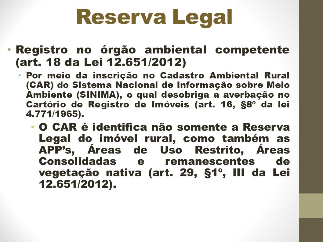 Reserva Legal Registro no órgão ambiental competente (art. 18 da Lei 12.651/2012)