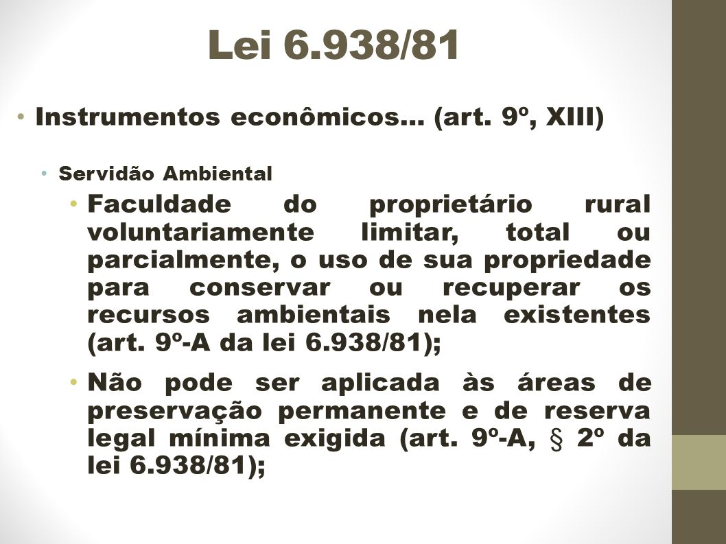 Lei 6.938/81 Instrumentos econômicos… (art. 9º, XIII)