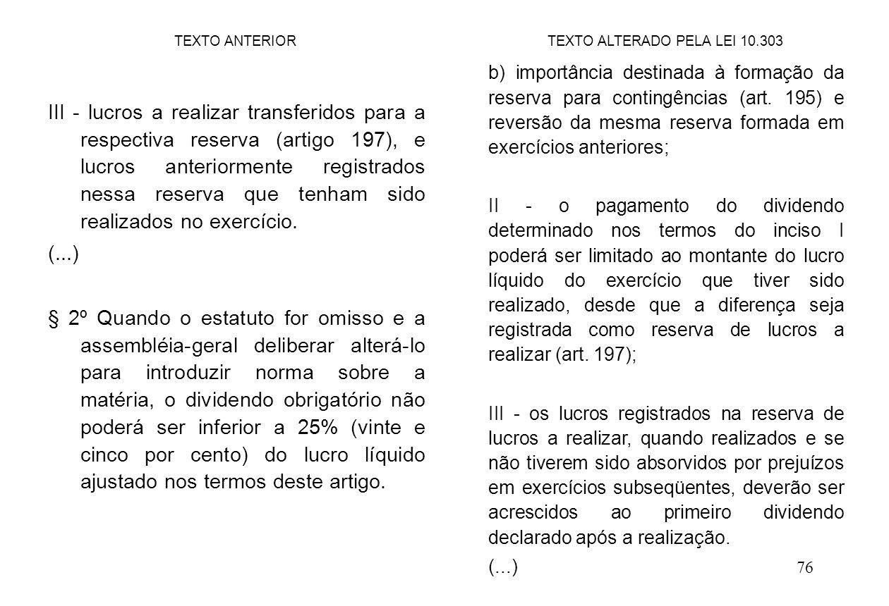 TEXTO ALTERADO PELA LEI 10.303