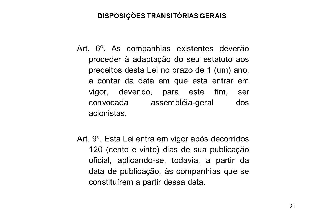 DISPOSIÇÕES TRANSITÓRIAS GERAIS