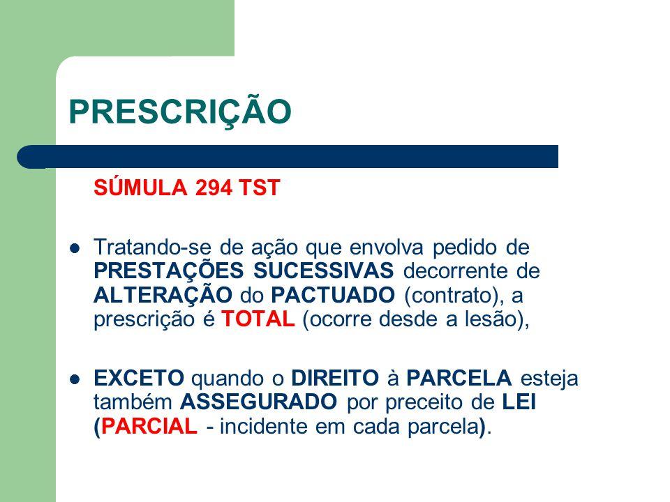 PRESCRIÇÃO SÚMULA 294 TST.
