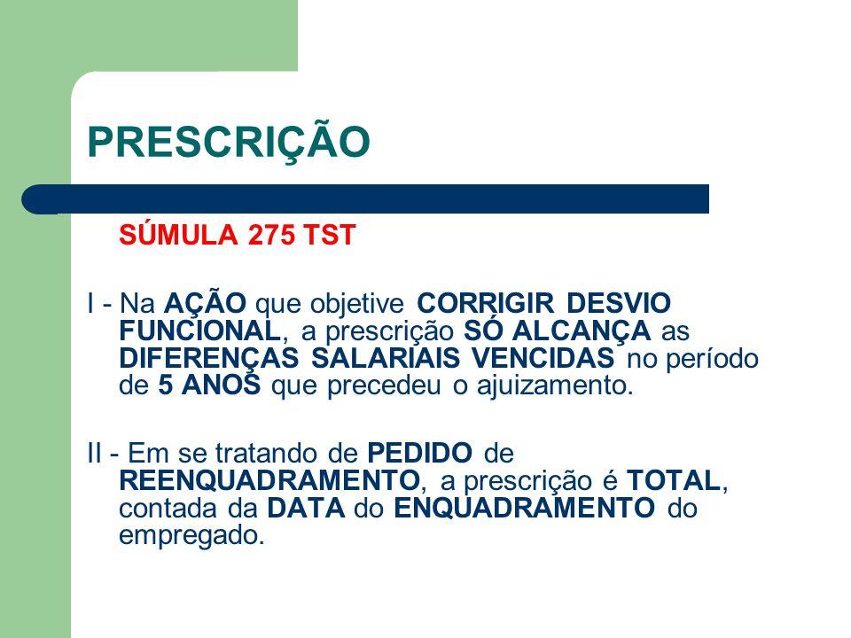 PRESCRIÇÃO SÚMULA 275 TST.