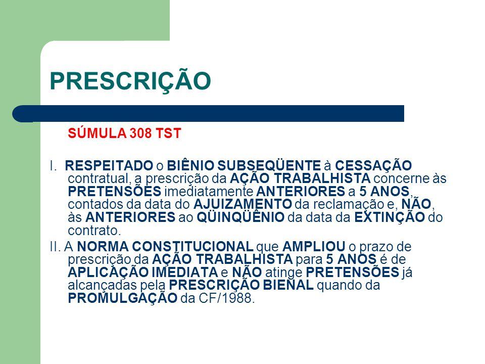 PRESCRIÇÃO SÚMULA 308 TST.