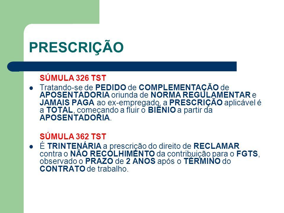 PRESCRIÇÃO SÚMULA 326 TST.