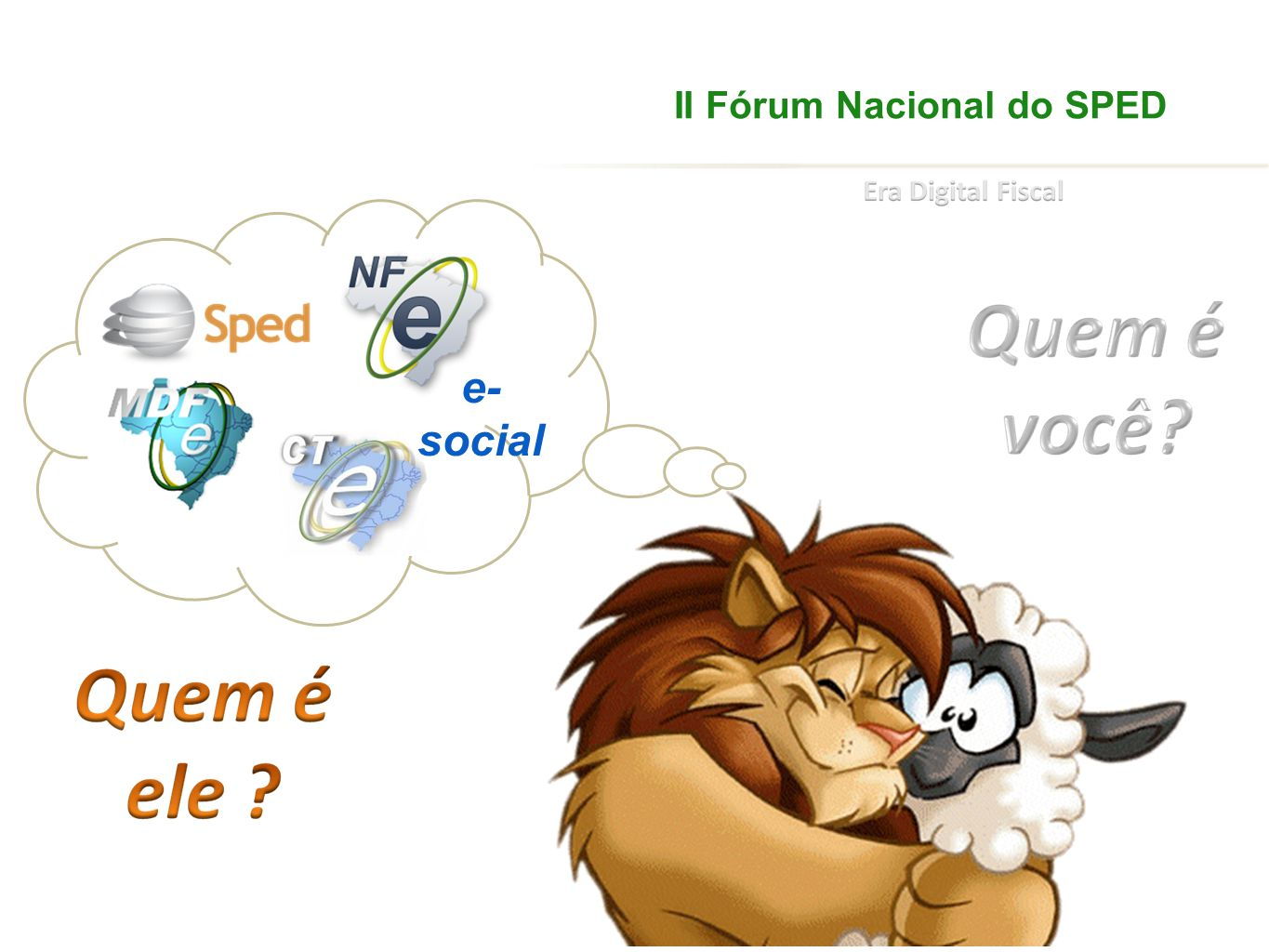 II Fórum Nacional do SPED