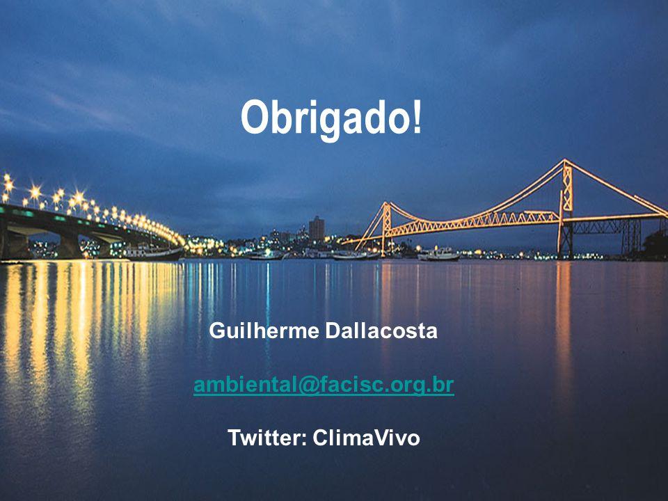 Obrigado! Guilherme Dallacosta ambiental@facisc.org.br