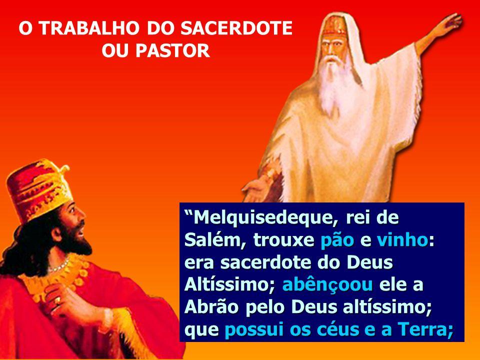 O TRABALHO DO SACERDOTE