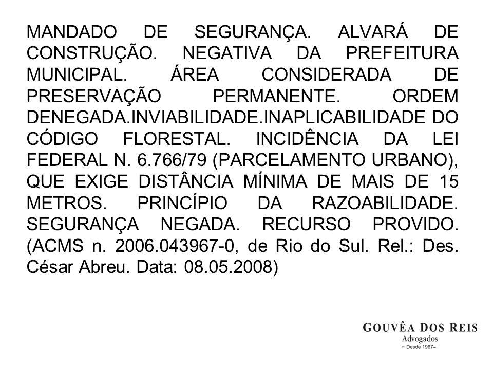 MANDADO DE SEGURANÇA. ALVARÁ DE CONSTRUÇÃO