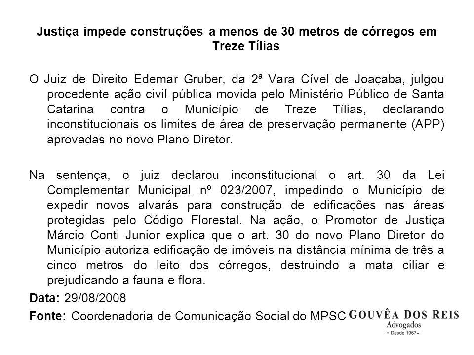 Justiça impede construções a menos de 30 metros de córregos em Treze Tílias