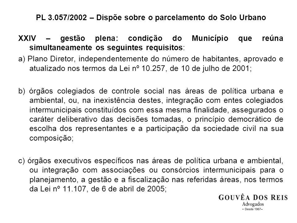 PL 3.057/2002 – Dispõe sobre o parcelamento do Solo Urbano