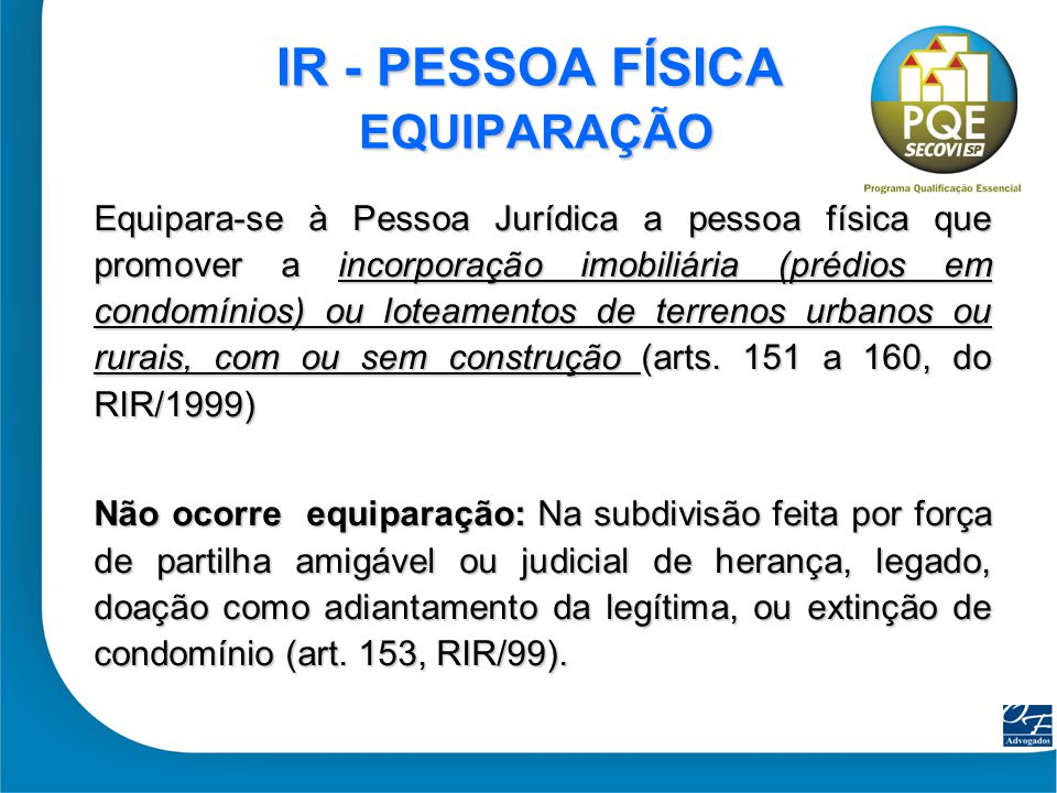 IR - PESSOA FÍSICA EQUIPARAÇÃO
