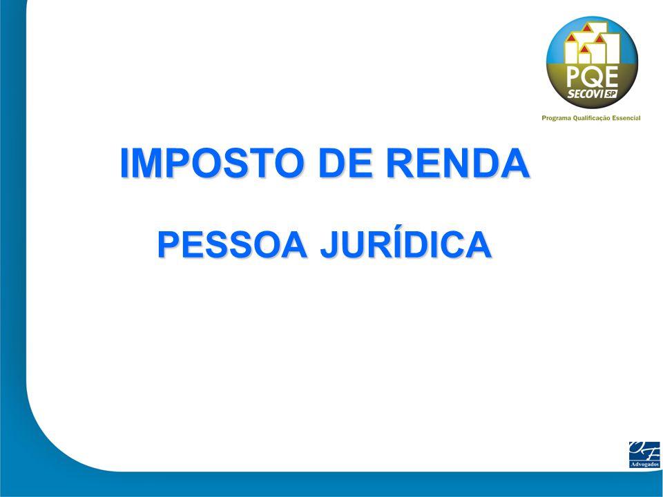 IMPOSTO DE RENDA PESSOA JURÍDICA