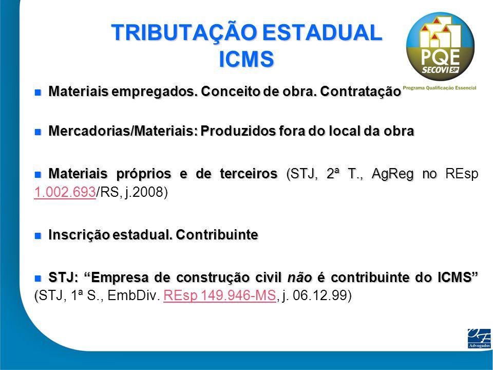 TRIBUTAÇÃO ESTADUAL ICMS