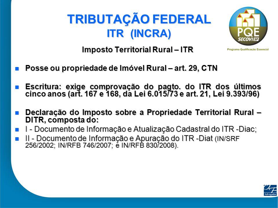 TRIBUTAÇÃO FEDERAL ITR (INCRA)