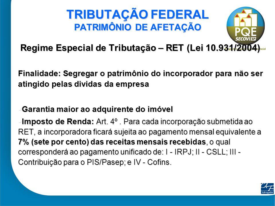 TRIBUTAÇÃO FEDERAL PATRIMÔNIO DE AFETAÇÃO