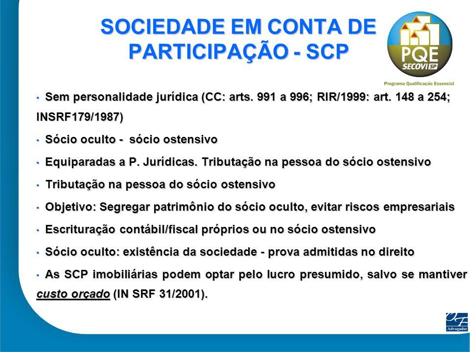 SOCIEDADE EM CONTA DE PARTICIPAÇÃO - SCP