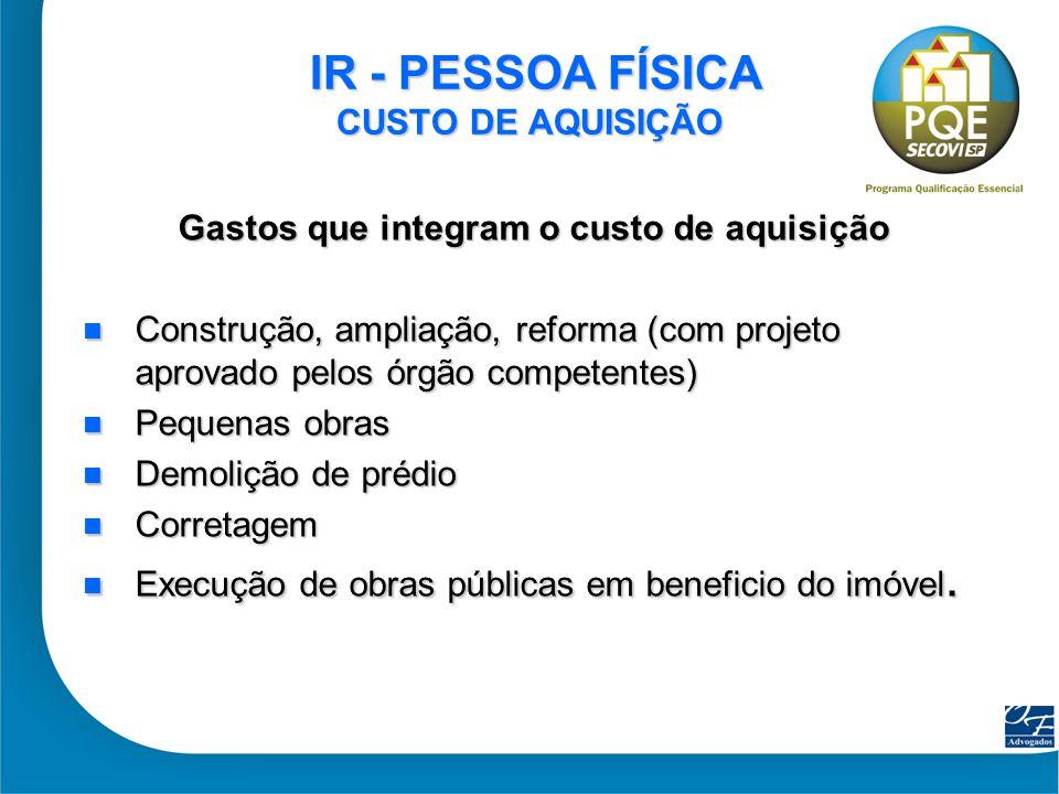 IR - PESSOA FÍSICA CUSTO DE AQUISIÇÃO