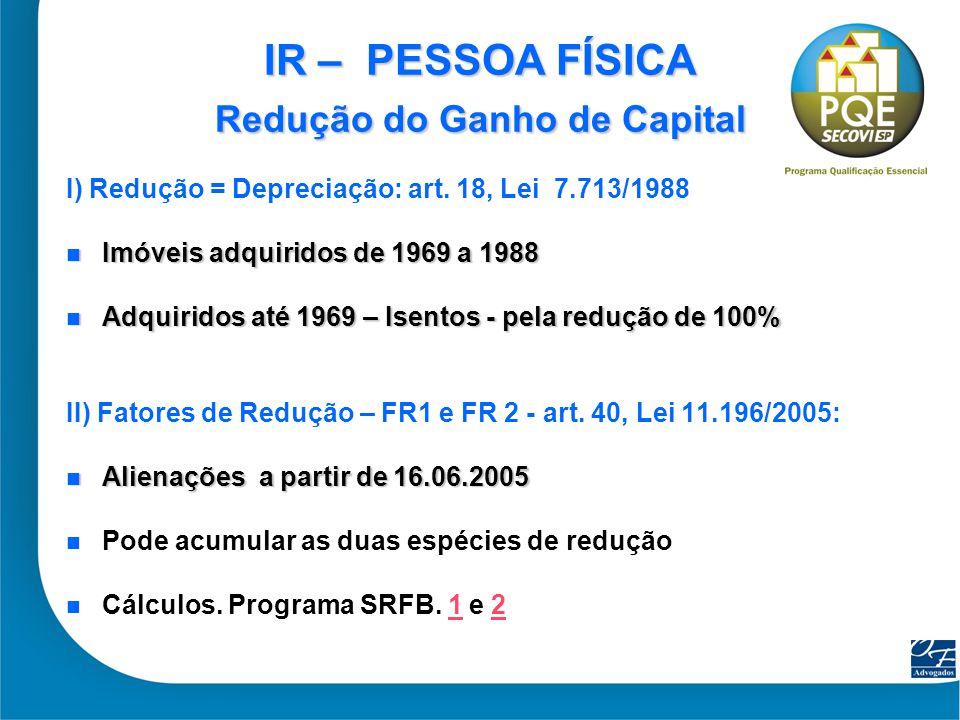 IR – PESSOA FÍSICA Redução do Ganho de Capital