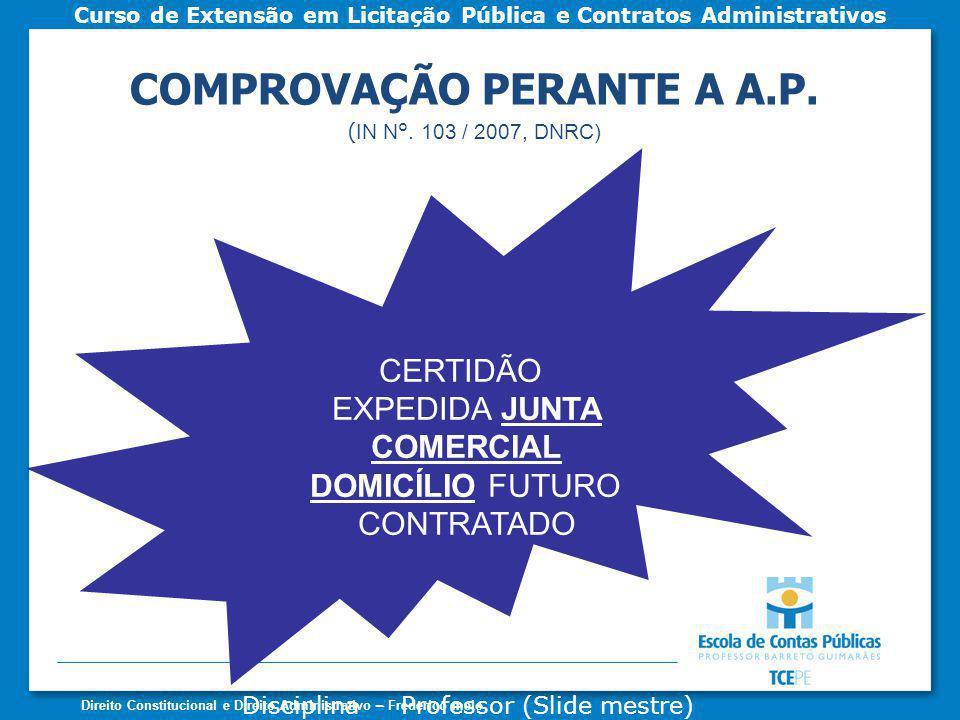 COMPROVAÇÃO PERANTE A A.P.