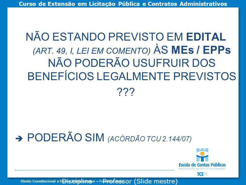 PODERÃO SIM (ACÓRDÃO TCU 2.144/07)